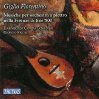 GIGLIO FIORENTINO/ ENSEMBLE DA CAMERA GINO NERI, GIORGIO FABBRI [피렌체의 만돌린 앙상블 음악]