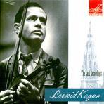 THE LAST RECORDINGS/ LEONID KOGAN