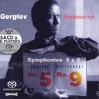 SYMPHONIES 5 & 9/ KIROV ORCHESTRA/ GERGIEV