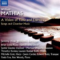A VISION OF TIME AND ETERNITY: SONGS AND CHAMBER MUSIC/ JEREMY HUW WILLIAMS [윌리엄 마티아스: 가곡과 실내악 작품집 - 제레미 휴 윌리엄스]