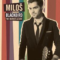 BLACKBIRD: THE BEATLES ALBUM [밀로쉬: 블랙버드 - 비틀즈앨범]