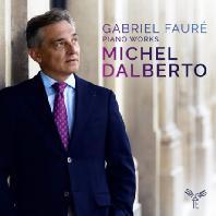 PIANO WORKS/ MICHEL DALBERTO [포레: 발라드, 즉흥곡, 야상곡 - 미셸 달베르토]