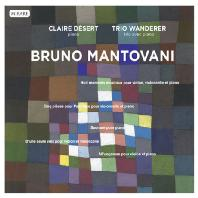WORKS FOR STRINGS & PIANO/ CLAIRE DESERT, TRIO WANDERER [만토바니: 실내악집 - 클레르 데제르, 반더러 트리오]