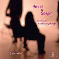 AMORI & SOSPIRI/ ANTHONELLO