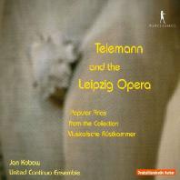 TELEMANN AND THE LEIPZIG OPERA/ JAN KOBOW