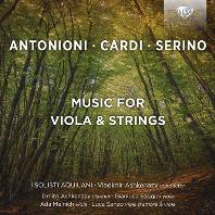 MUSIC FOR VIOLA & STRINGS/ I SOLISTI AQUILANI, DIMITRI ASHKENAZY [안토니오니, 카르디, 세리노: 비올라 & 현악오케스트라 - 이 솔리스티 아퀼라니, 아쉬케나지]