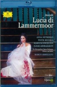LUCIA DI LAMMERMOOR/ ANNA NETREBKO, MARCO ARMILIATO [도니제티: 람메르무어의 루치아]