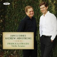 VIOLIN SONATAS: FRANCK & STRAUSS/ JAMES EHNES, ANDREW ARMSTRONG [프랑크 & 슈트라우스: 바이올린 소나타 - 에네스]