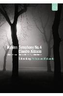 SYMPHONY NO.4, PELLEAS AND MELISANDE/ CLAUDIO ABBADO [말러: 교향곡4번 & 쇤베르크: 펠리아스와 멜리장드 - 아바도]