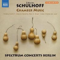 CHAMBER MUSIC/ SPECTRUM CONCERTS BERLIN [슐호프: 실내악 작품집]